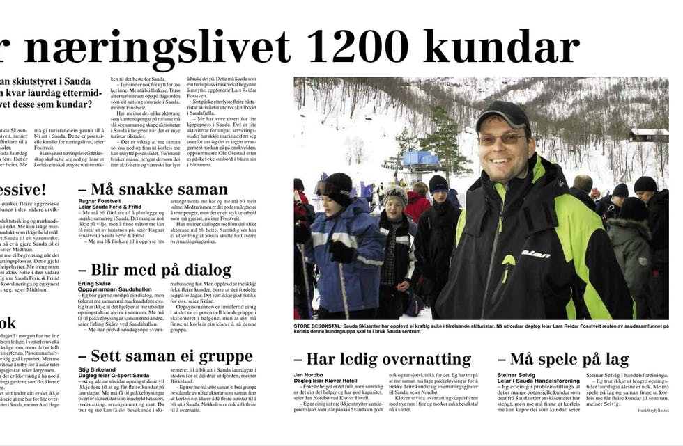 Ryfylke, 24. februar 2006. Lars Reidar Fosstveit i Sauda skisenter etterlyser større innsats for å lokka dei mange dagsturistane til å legga igjen meir pengar i Sauda.